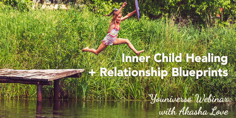 Inner Child Healing + Relationship Blueprints workshop